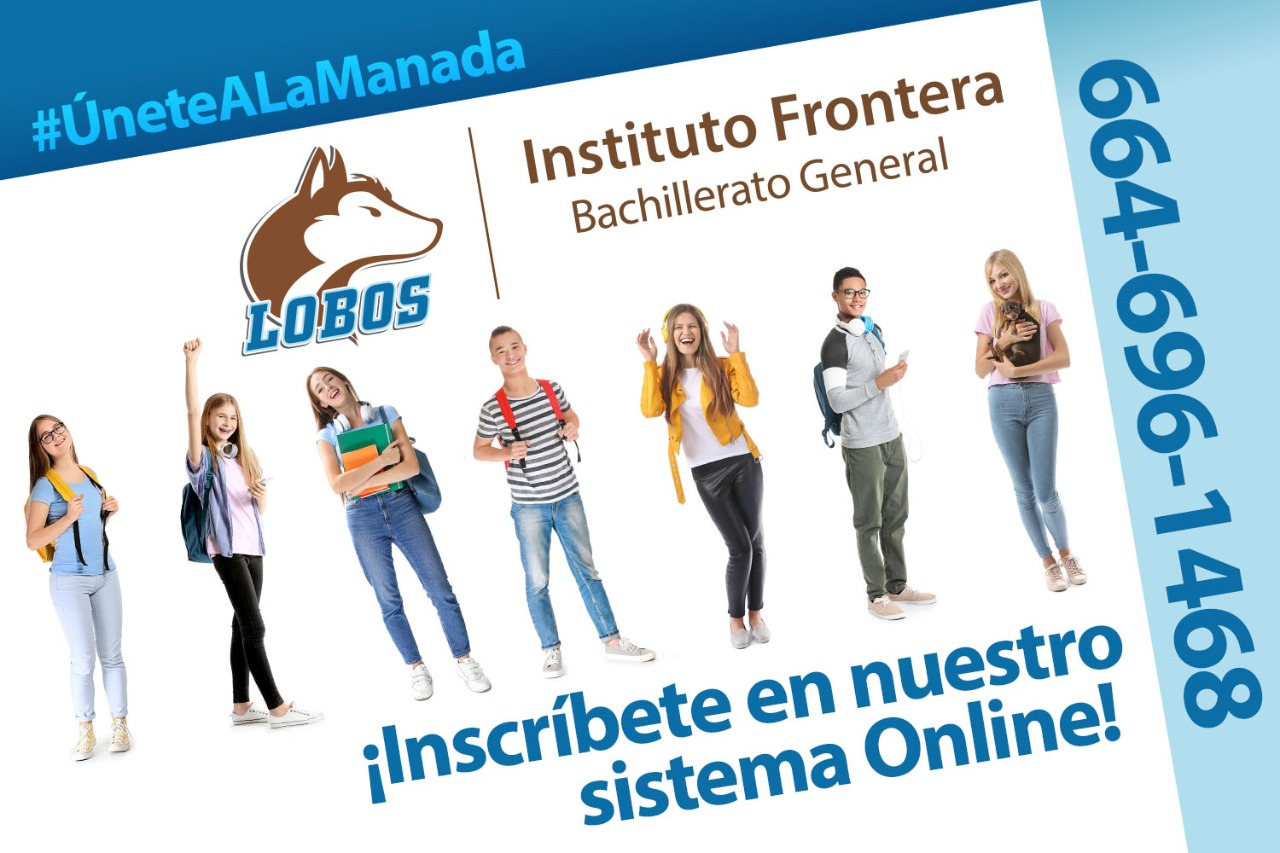 inscripciones preparatoria tijuana Instituto Frontera